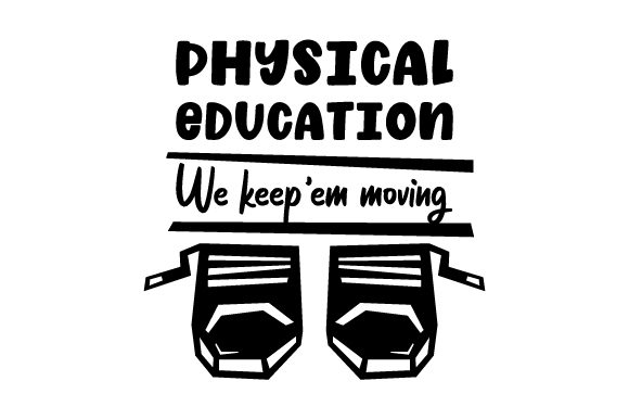Download Free Physical Education We Keep Em Moving Svg Cut File By Creative for Cricut Explore, Silhouette and other cutting machines.
