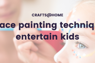 Easy face painting techniques to entertain kids