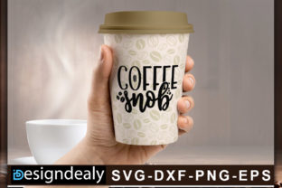 Print on Demand: Coffee Snob Graphic Crafts By Designdealy