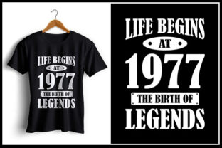Download Free Life Begins At 1977 The Birth Of Legends Graphic By Zaibbb for Cricut Explore, Silhouette and other cutting machines.