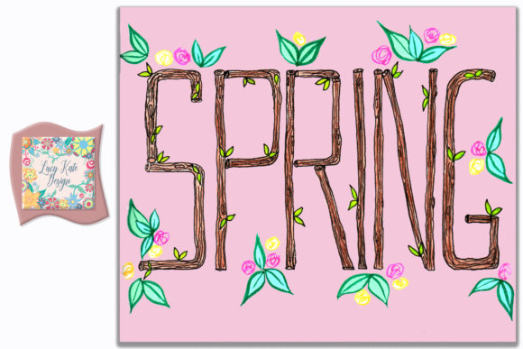 Download Free Spring Lettering Illustration Grafico Por Lucy Kate Design for Cricut Explore, Silhouette and other cutting machines.