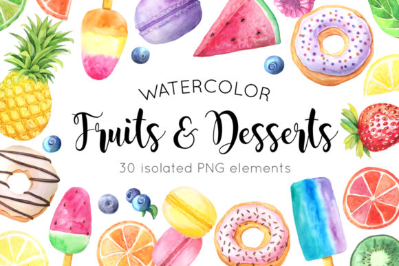 Watercolor Fruits & Desserts Set Graphic Illustrations By Larysa Zabrotskaya