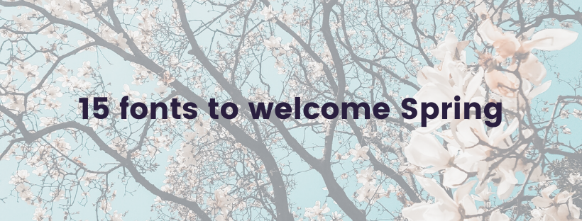 15 fonts to welcome Spring
