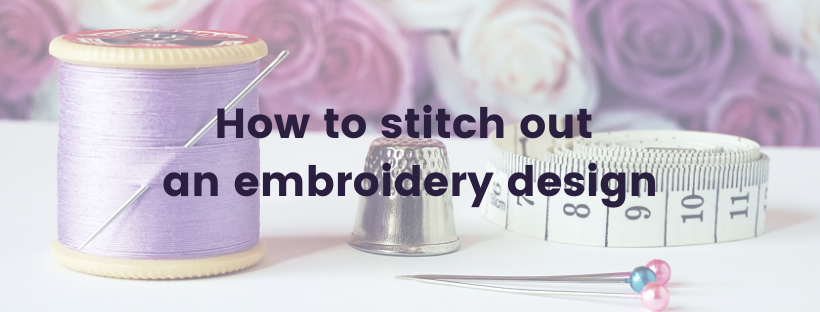How to stitch out an embroidery design main article image