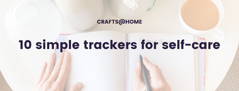 10 simple trackers for self-care