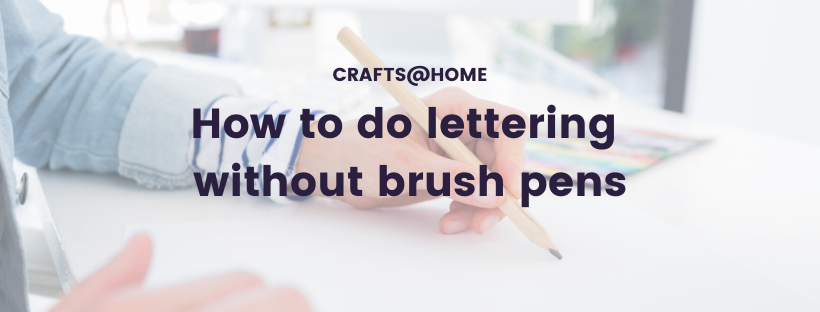 How to do lettering without brush pens