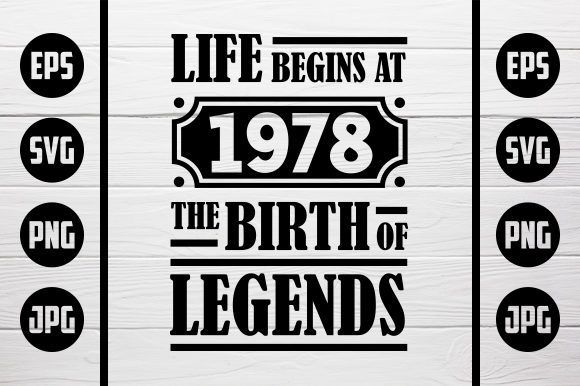 Download Free Life Begins At 1978 The Birth Of Legends Graphic By Zaibbb for Cricut Explore, Silhouette and other cutting machines.