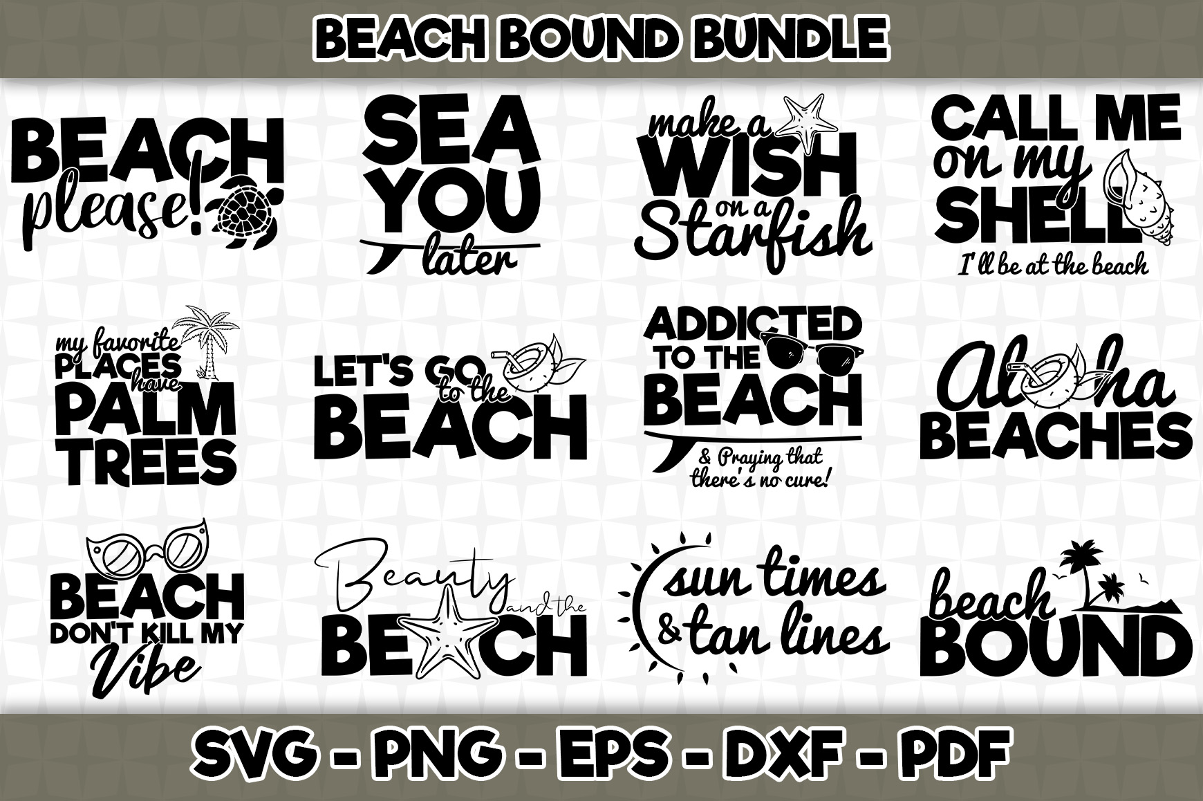 Download Free Beach Bound Bundle 12 Designs Included Graphic By Svgexpress for Cricut Explore, Silhouette and other cutting machines.