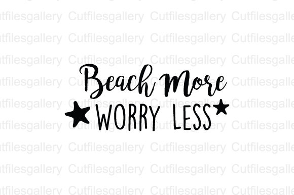 Download Free Beach More Worry Less Svg Graphic By Cutfilesgallery Creative for Cricut Explore, Silhouette and other cutting machines.