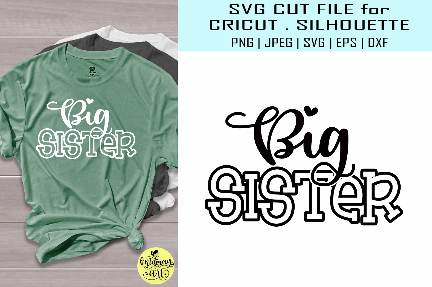 Download Free Big Sister Svg Sister Shirt Svg Graphic By Midmagart Creative for Cricut Explore, Silhouette and other cutting machines.