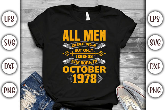 Print on Demand: Birthday T-shirt Design- All Men Are Graphic Print Templates By GraphicsBooth