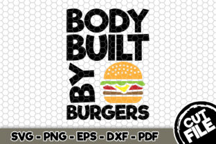 Download Free Body Built By Burgers Bbq Svg Graphic By Svgexpress Creative for Cricut Explore, Silhouette and other cutting machines.