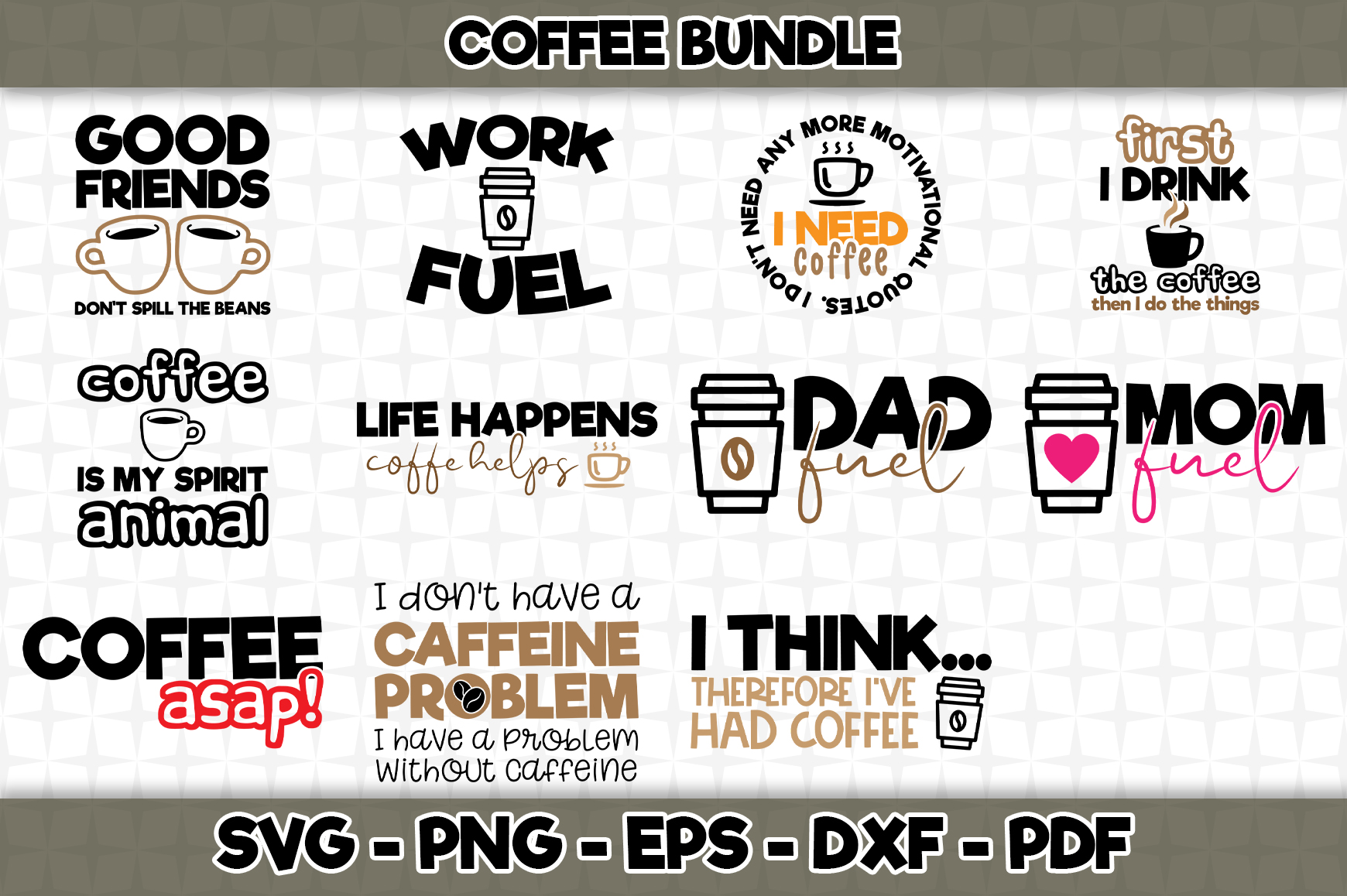 Download Free Coffee Bundle Graphic By Svgexpress Creative Fabrica for Cricut Explore, Silhouette and other cutting machines.