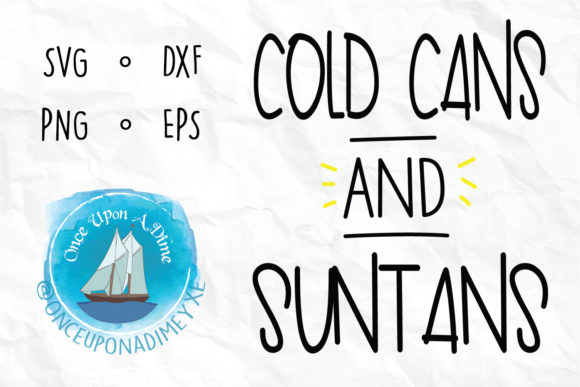 Download Free Cold Cans And Suntans Drinking Graphic By Onceuponadimeyxe for Cricut Explore, Silhouette and other cutting machines.
