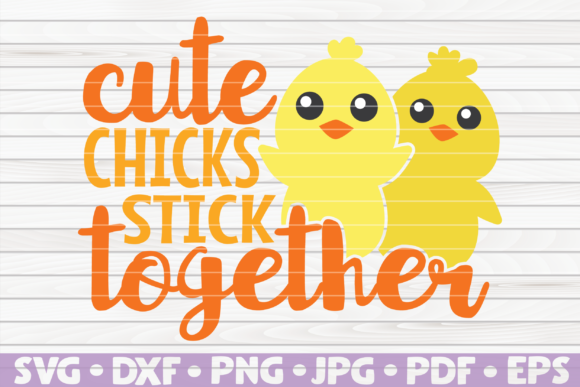 Download Free Cute Chicks Stick Together Vector Graphic By Mihaibadea95 for Cricut Explore, Silhouette and other cutting machines.