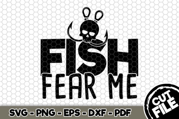 Download Free Fish Fear Me Graphic By Svgexpress Creative Fabrica for Cricut Explore, Silhouette and other cutting machines.