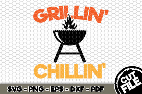 Download Free Grillin Chillin Bbq Svg Graphic By Svgexpress Creative Fabrica for Cricut Explore, Silhouette and other cutting machines.