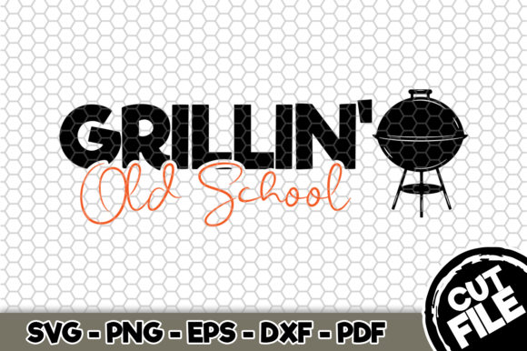 Download Free Grillin Old School Bbq Svg Graphic By Svgexpress Creative for Cricut Explore, Silhouette and other cutting machines.