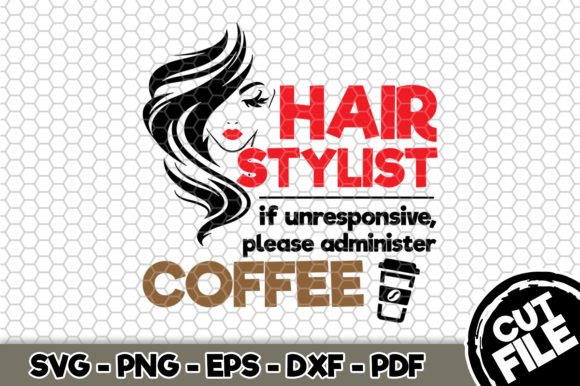 Download Hair Stylist Please Administer Coffee