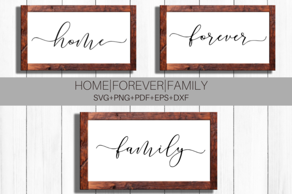Download Free Home Forever Family Svg Signs 3 Graphic By Mockup Venue for Cricut Explore, Silhouette and other cutting machines.