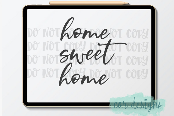Print on Demand: Home Sweet Home Graphic Crafts By designscor