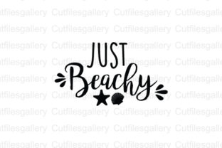 Download Free Just Beachy Beach Saying Graphic By Cutfilesgallery Creative for Cricut Explore, Silhouette and other cutting machines.