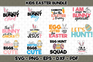 Download Free Kids Easter Bundle 12 Designs Included Graphic By Svgexpress for Cricut Explore, Silhouette and other cutting machines.
