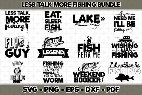 Print on Demand: Less Talk More Fishing Bundle 12 Designs Grafik Plotterdateien von SVGExpress