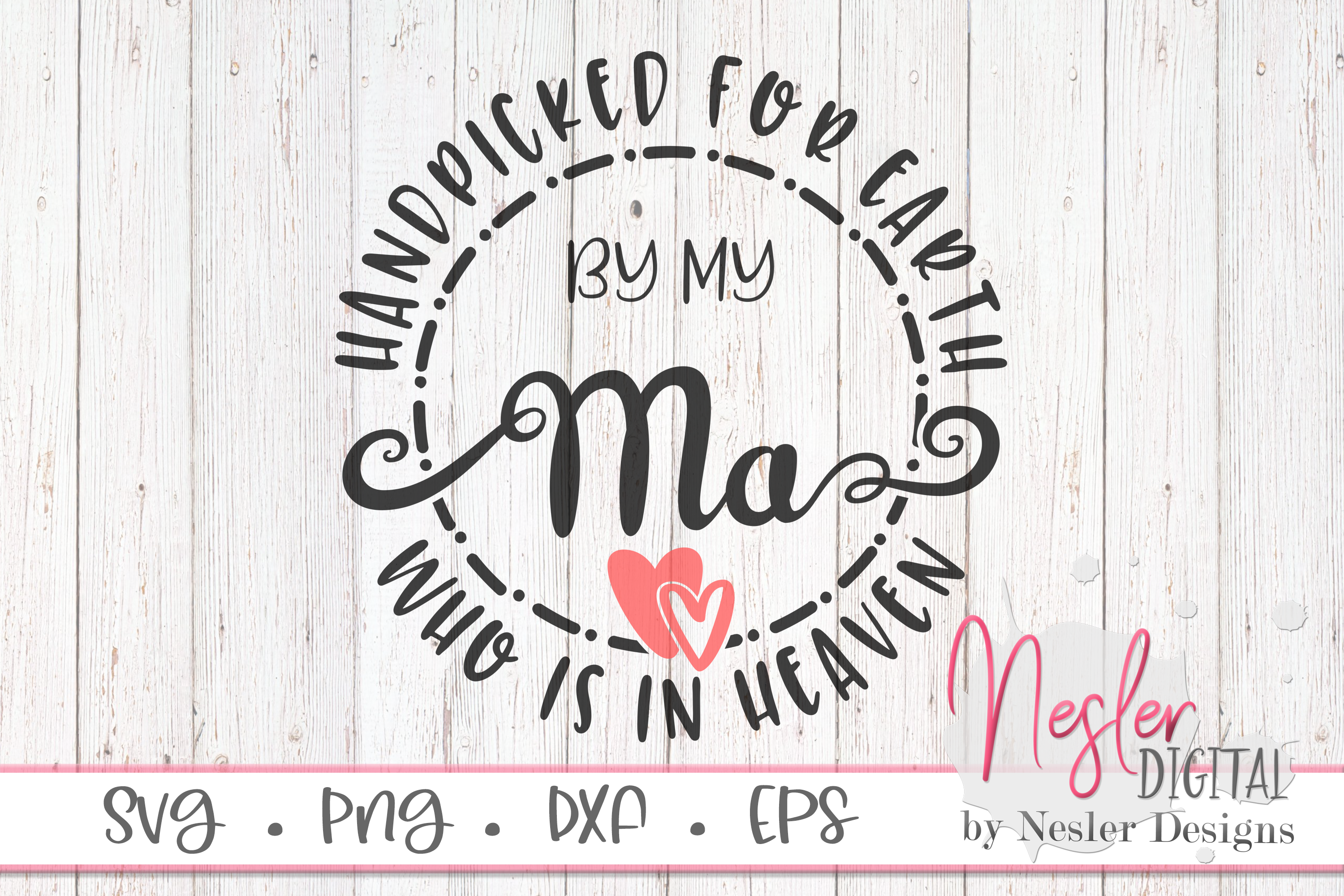 Download Free Ma In Heaven Graphic By Neslerdigitaldesigns Creative Fabrica for Cricut Explore, Silhouette and other cutting machines.