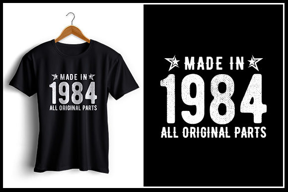 Download Free Made In 1984 All Original Parts Graphic By Zaibbb Creative Fabrica for Cricut Explore, Silhouette and other cutting machines.