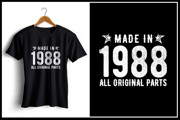 Print on Demand: Made in 1988 All Original Parts Graphic Crafts By Zaibbb