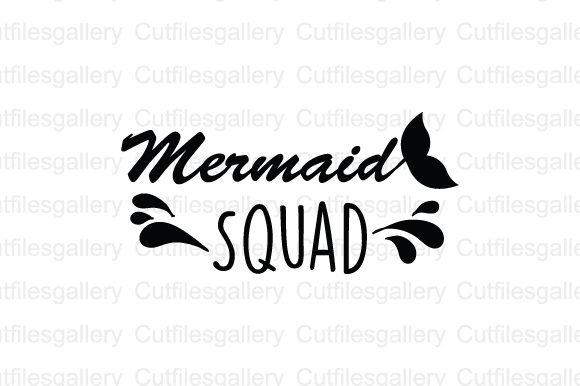 Download Free Mermaid Squad Svg Graphic By Cutfilesgallery Creative Fabrica for Cricut Explore, Silhouette and other cutting machines.
