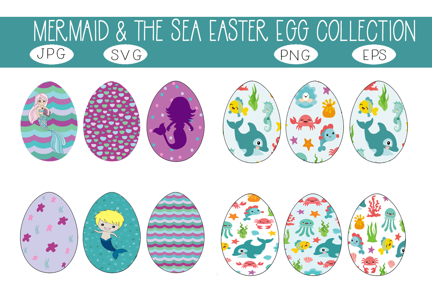 Download Free Mermaid Under The Sea Easter Eggs Set Graphic By Capeairforce for Cricut Explore, Silhouette and other cutting machines.