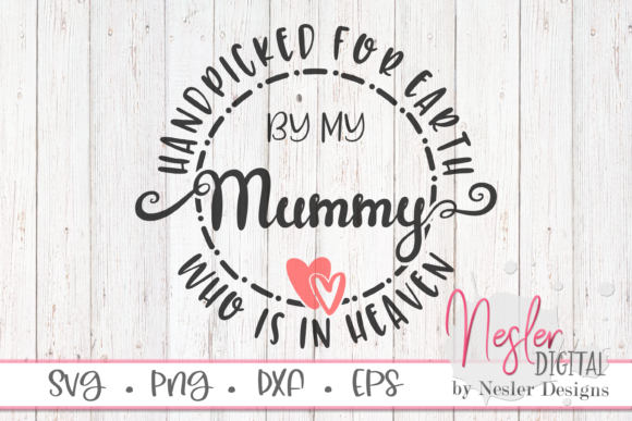 Download Free Mummy In Heaven Graphic By Neslerdigitaldesigns Creative Fabrica for Cricut Explore, Silhouette and other cutting machines.