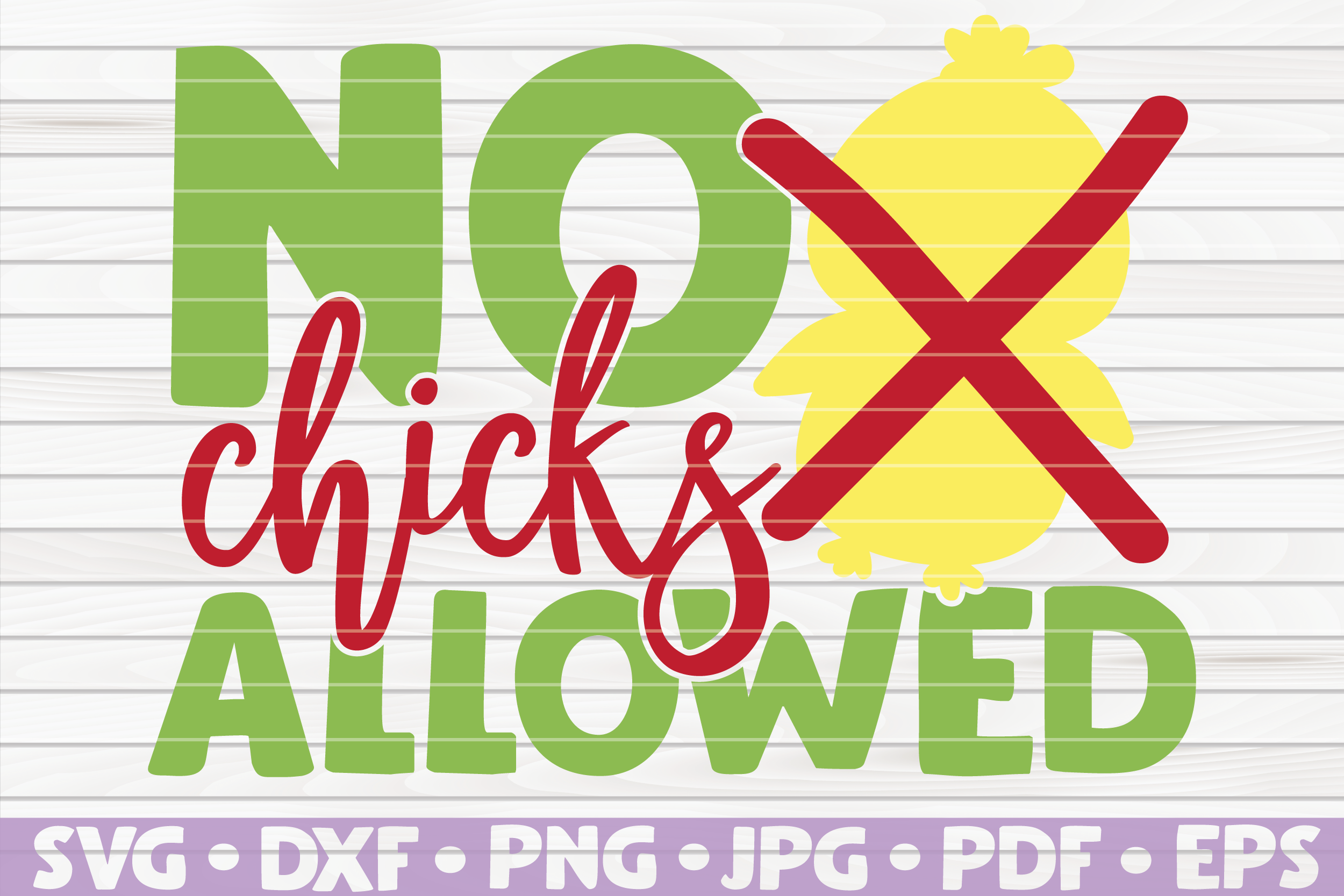 No Chicks Allowed Cute Easter Vector Graphic By Mihaibadea95