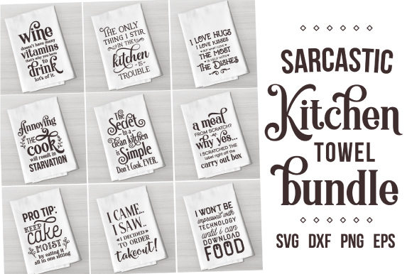 Sarcastic Kitchen Quotes Bundle Graphic Crafts By Craft Pixel Perfect