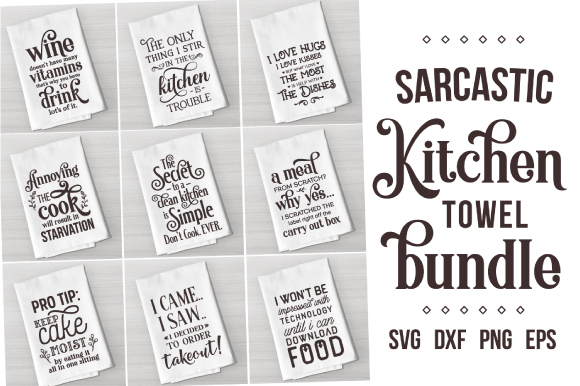 Download Free Sarcastic Kitchen Quotes Bundle Graphic By Craft Pixel Perfect for Cricut Explore, Silhouette and other cutting machines.