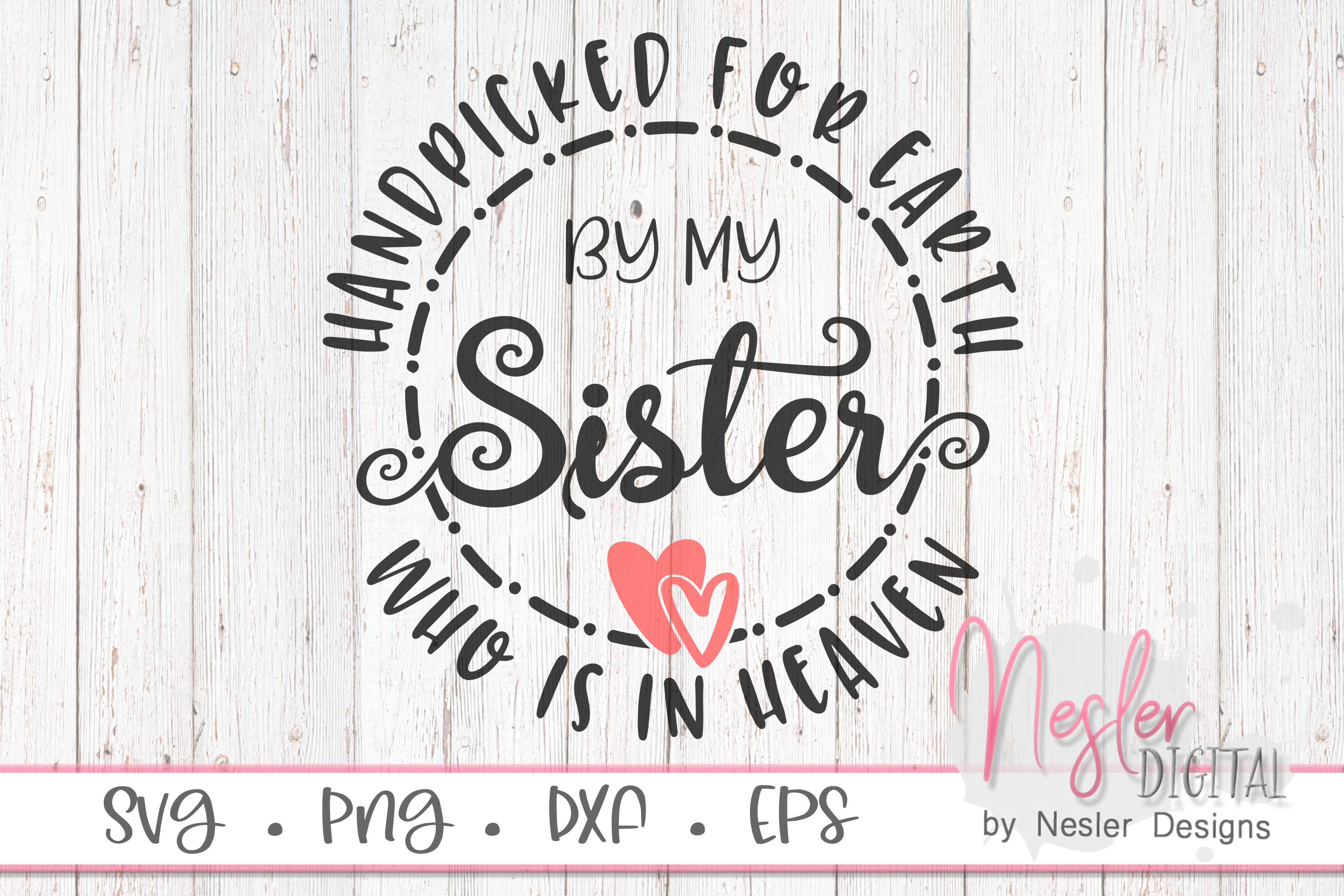 Download Free Sister In Heaven Graphic By Neslerdigitaldesigns Creative Fabrica for Cricut Explore, Silhouette and other cutting machines.