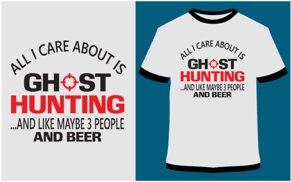 Download Free T Shirt Design Ghost Hunting T Shirt Graphic By Prodesigns for Cricut Explore, Silhouette and other cutting machines.