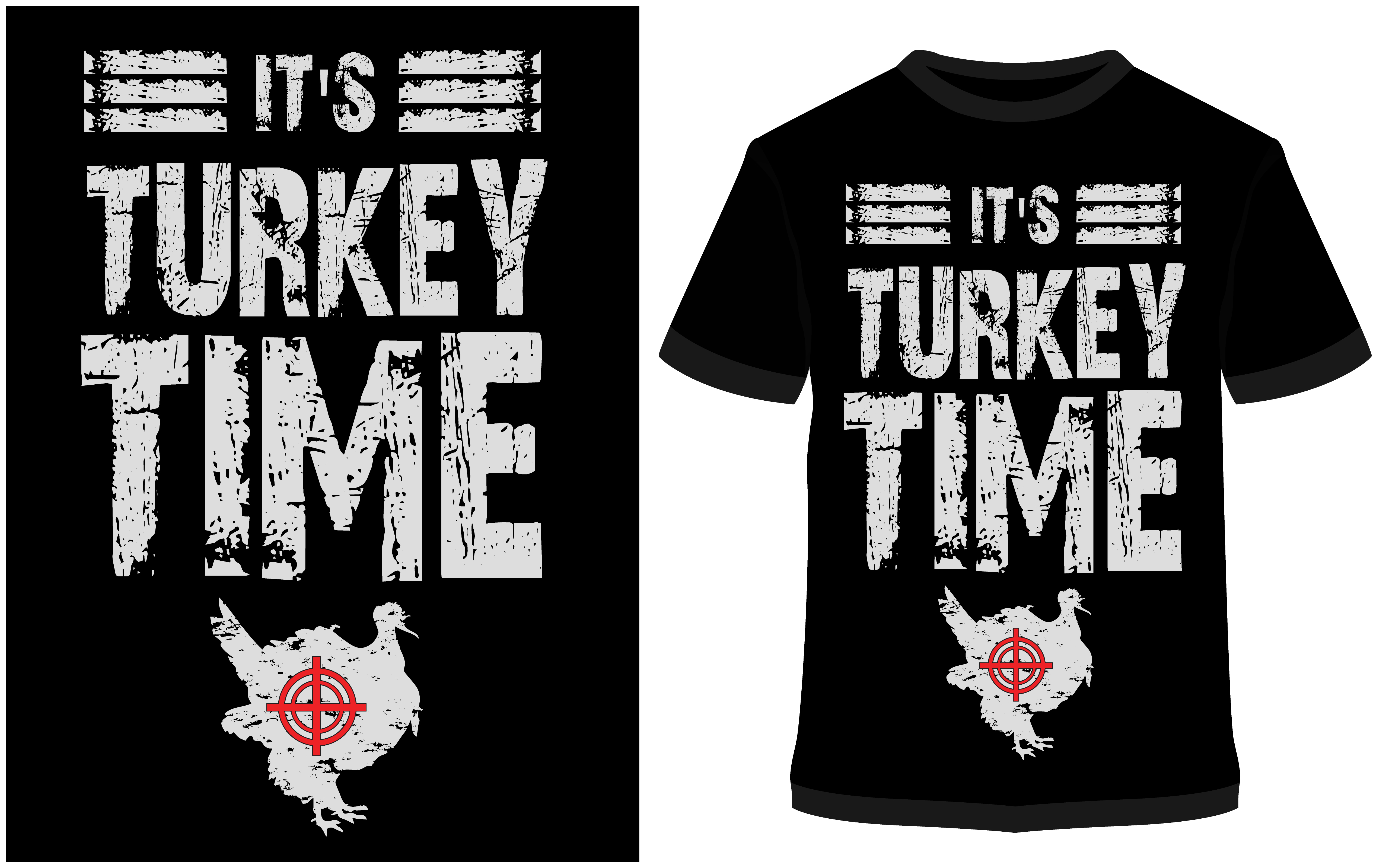 Download Free T Shirt Design It S Turkey Time Graphic By Prodesigns for Cricut Explore, Silhouette and other cutting machines.