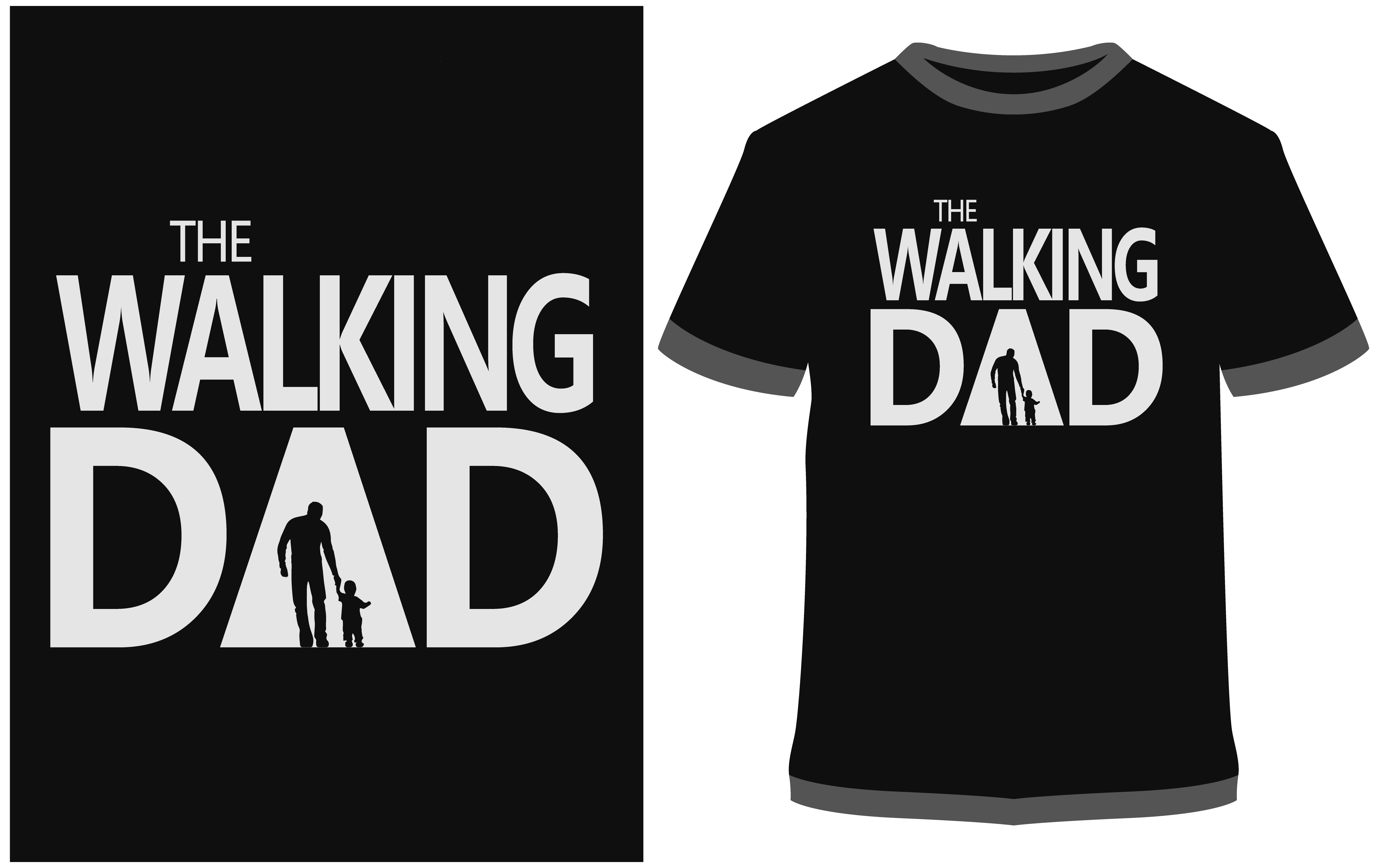 Download Free T Shirt Design The Walking Dad Grafico Por Prodesigns for Cricut Explore, Silhouette and other cutting machines.