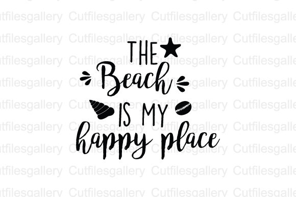 Download Free The Beach Is My Happy Place Svg Graphic By Cutfilesgallery for Cricut Explore, Silhouette and other cutting machines.