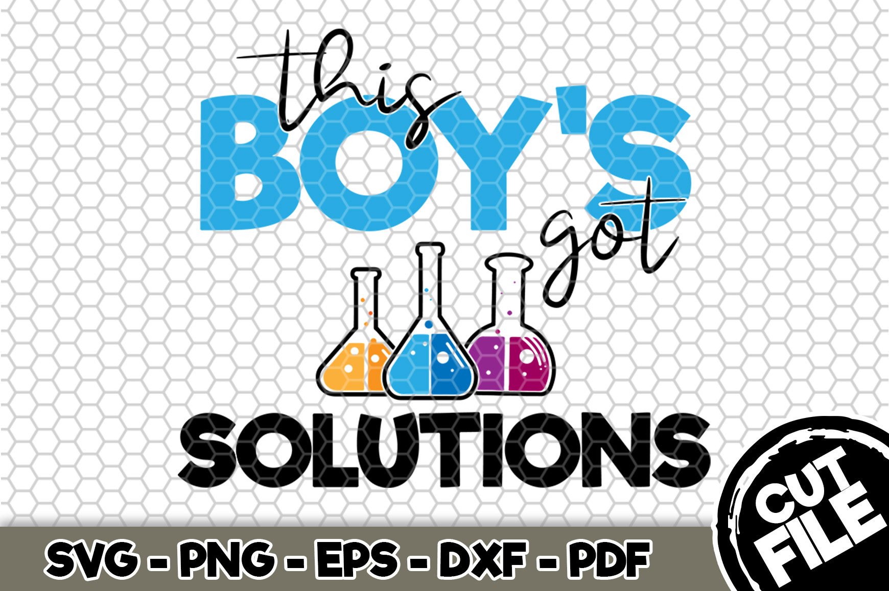 Download Free This Boy S Got Solutions Graphic By Svgexpress Creative Fabrica for Cricut Explore, Silhouette and other cutting machines.