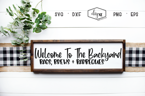 Download Free Welcome To The Backyard Graphic By Sheryl Holst Creative Fabrica for Cricut Explore, Silhouette and other cutting machines.