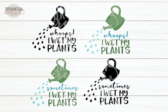 Wet My Plants Svg Garden Svg Funny Graphic By