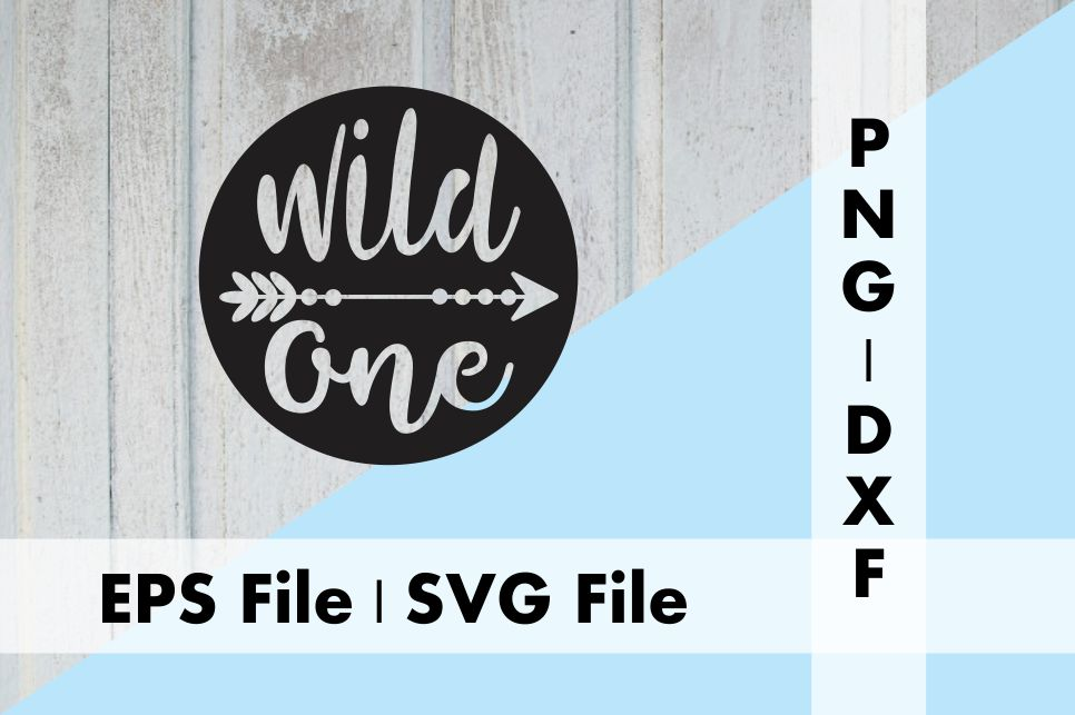Download Free Wild One Phrase With Arrow Design Graphic By Deespana Studio for Cricut Explore, Silhouette and other cutting machines.
