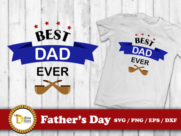 Download Free Father S Day Sublimation Designs Graphic By Dina Store4art for Cricut Explore, Silhouette and other cutting machines.