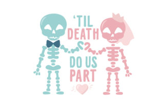 Til Death Do Us Part Wedding Craft Cut File By Creative Fabrica Crafts
