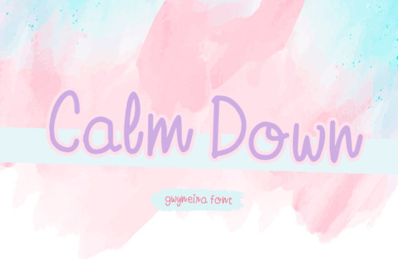 Print on Demand: Calm Down Script & Handwritten Font By a.gwyneira