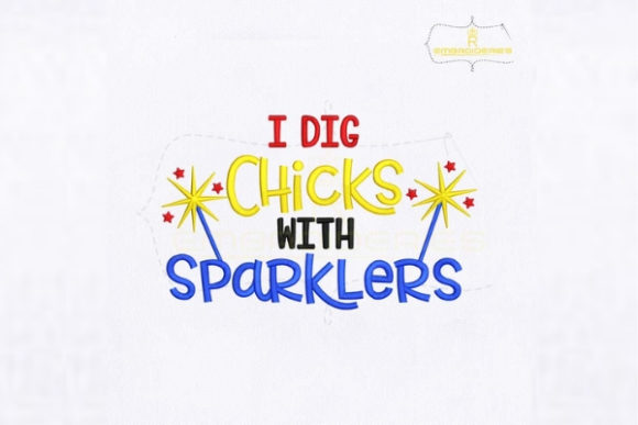 I Dig Chicks with Sparklers Valentine's Day Embroidery Design By royalembroideries